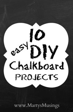 10 Easy DIY Chalkboard Projects | Marty's Musings- Featured at the #HomeMattersParty 52