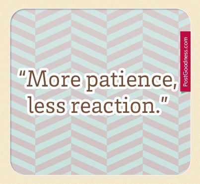 Pinterest - More Patience