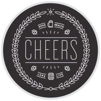 Cheers Coasters, Good Health/Long Life