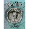 Favorite Independent Fiction of 2013 | Edgar Wilde and the Lost Grimoire