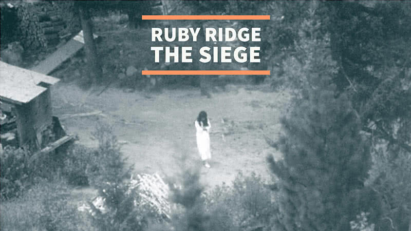 Ruby Ridge: The eleven-day Siege