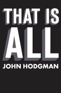 Images Mm117399671 That-Is-All-John-Hodgman-Hardcover-Cover-Art