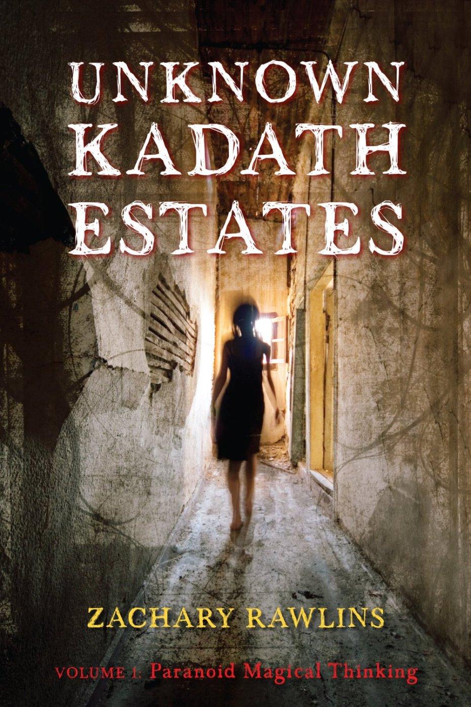 Paranoid Magical Thinking (Unknown Kadath Estates Book 1)