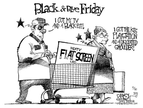 John Darkow - Columbia Daily Tribune, Missouri - Black and Blue Friday - English - Shoppers, Shopping, Shop, Flat, Screen, TV, Black, Blue, Eye, Shoot, Fight, Playstation, Dislocated, Shoulder, Deal, Walmart, Friday, Christmas, Holiday