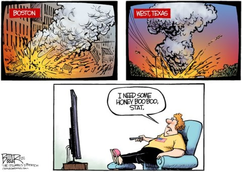 Nate Beeler - The Columbus Dispatch - Reality TV COLOR - English - boston, marathon, terrorism, terror, bombing, bomb, west, texas, fertilizer, plant, explosion, honey boo boo, entertainment, news, tv, television, violence