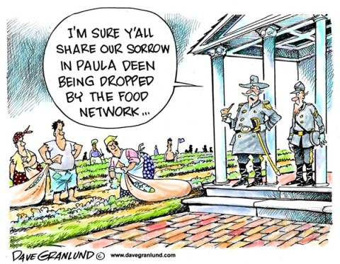 Dave Granlund - Politicalcartoons.com - Paula Deen racial slurs - English - Paula Deen, food network, cooking show, southern cooking, southern food, n-word, slaves, plantation, rebels, confederates, plantation owner, blacks, cotton fields, civil war, fired, canned, terminated,