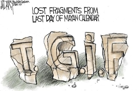 Jeff Darcy - The Cleveland Plain Dealer - TGIF - English - end,mayan,fragments,doomsday,mayan-calendar-2,mayan-calendar-2012