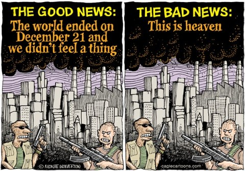 We all died on December 21 © Wolverton,Cagle Cartoons,End of World, Mayan Calendar, Doomsday, Guns, Assault weapons, Mayan
