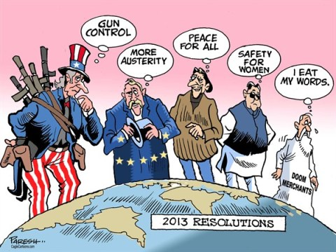 Paresh Nath - The Khaleej Times, UAE - 2013 resolutions - English - resolutions, new year, 2013, gun control, austerity, USA, European Union, India, safety for women, doom merchants, apocalypse, peace for all