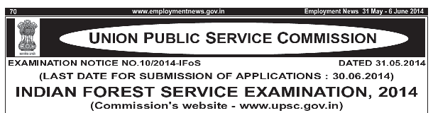 Indian Forestry Services Examination Notification 2014
