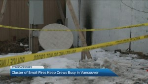 String of small fires in Vancouver keep crews busy