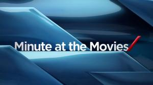 Minute at the Movies: Aug 7