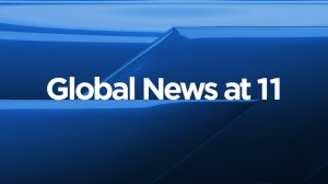 Global News at 11: May 18