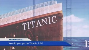 Would you ride on the new Titanic?