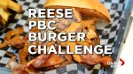 Global News accepts the Reese PBC burger challenge