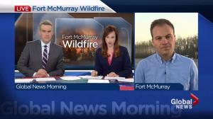 Fort McMurray Wildfire: Global Edmonton team coverage 6:30 a.m. live update