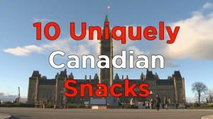 10 uniquely Canadian snacks