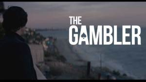 Movie Trailer: The Gambler