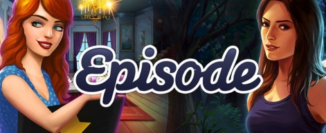 Pocket Gem s interactive story platform Episode surpasses 500 000     Episode rewards writers and readers alike