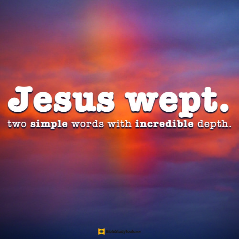 Charm One Reason Is Simply Deep Compassion That Jesus Felt Those Who It Is True That By Not Speaking Healing From A Distance Or Byhis Jesus Wept Do You Know Bible Study Minute September inspiration Shortest Bible Verse