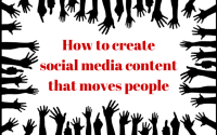 How to create social media content that moves people