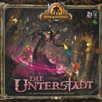 Review: Iron Kingdoms – Die Unterstadt (Spiel)