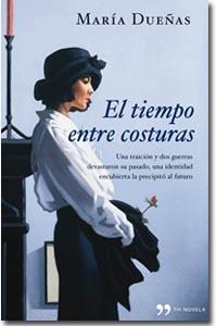 El tiempo entre costuras, María Dueñas