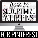 How to Optimize Your Pins for Pinterest