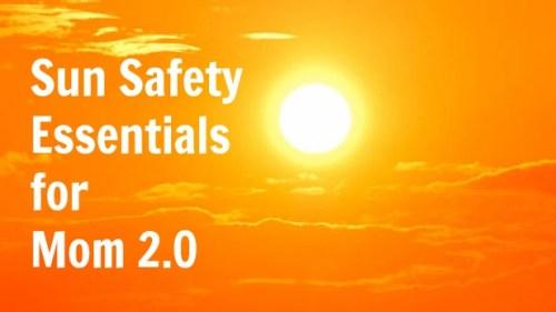 Sun Safety Essentials