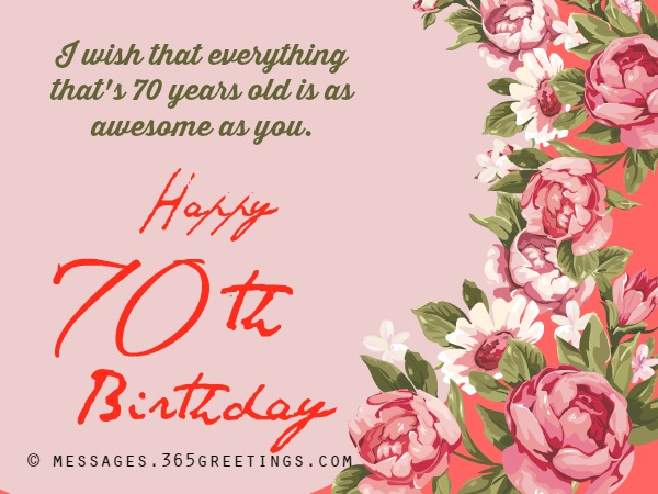 Happy 70th birthday messages messages wordings and gift ideas