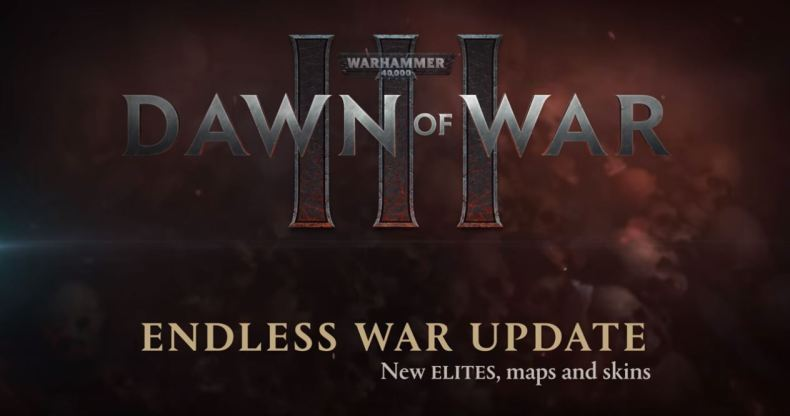 warhammer 40000 dawn of war III mise à jour endless war