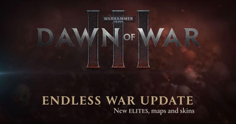 warhammer 40000 dawn of war III mise à jour endless war
