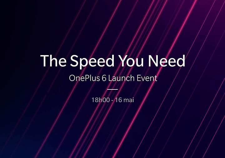 Le OnePlus 6 se dévoile à Londres le 16 mai 2018