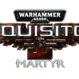 nouvelle date de sortie warhammer 40,000 inquisitor martyr 3