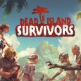 Dead Island Survivors ios android