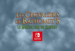 les chevaliers de baphomet 5 nintendo switch