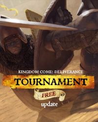Kingdom Come Deliverance Tournament free dlc