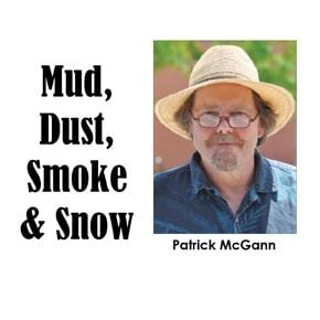 Mud Dust Smoke & Snow