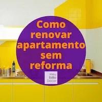 Como renovar apartamento sem reforma