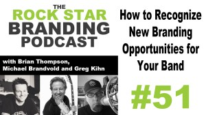 How to Recognize New Branding Opportunities for Your Band