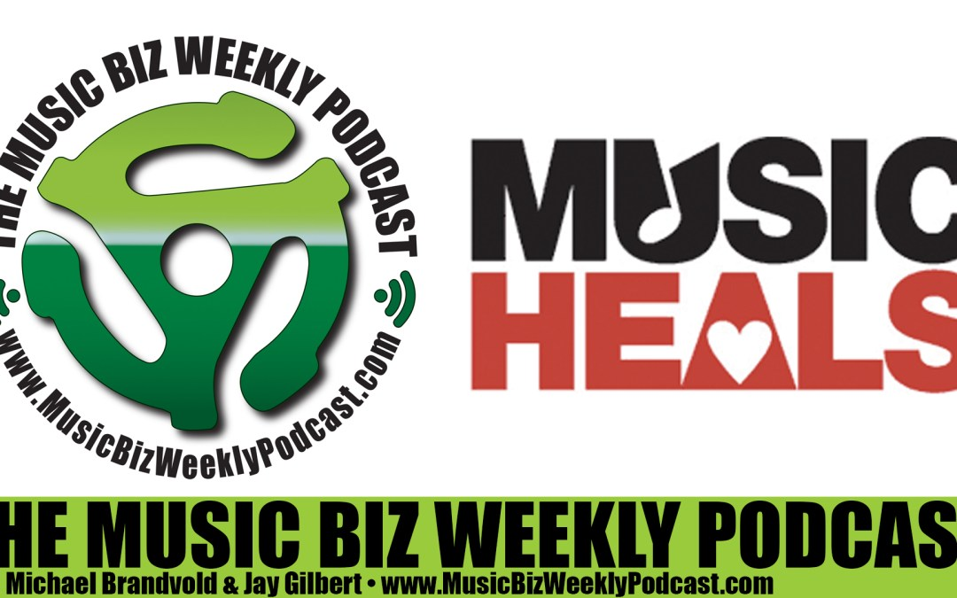 Ep. 225 Chris Brandt from Music Heals Discuss How Artists Can Give Back