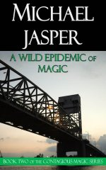 A Wild Epidemic of Magic, free to subscribers