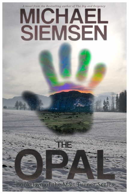 The Opal (Book Two of the Matt Turner Series) by Michael Siemsen