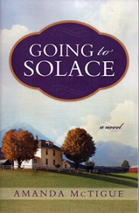 """Going to Solace,"" novel by Amanda McTigue"