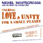 Talking Love And Unity For A Small Planet
