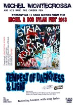 Michel Montecrossa's Michel & Bob Dylan Fest 2013 - Tempest Of Darkness & Light Movie