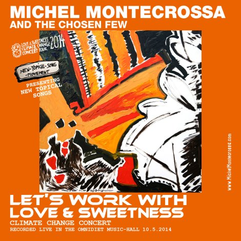 Michel Montecrossa's  'Let's Work With Love & Sweetness' Concert on Audio CD, DVD and as Download