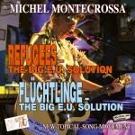 Refugees – the Big E.U. Solution / Flüchtlinge – die Große E.U. Lösung