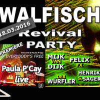 Sound & Vision Walfisch Revival Party March 2016