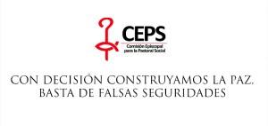 COMUNICADO: CON DECISIÓN CONSTRUYAMOS LA PAZ, BASTA DE FALSAS SEGURIDADES